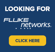 Looking for Fluke Networks? - Click Here
