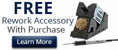 Buy any Weller Rework Station and Receive a Free Accessory